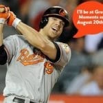 Chris Davis to sign autographs at Great Moments on August 20th