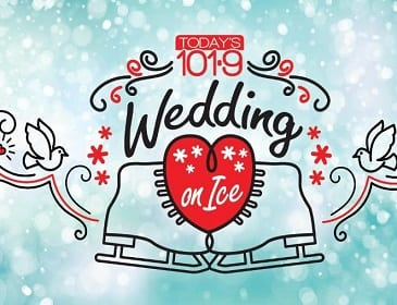 Todays 101.9 Wedding on Ice